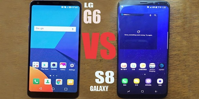 مقایسه LG G6 و Samsung Galaxy S8