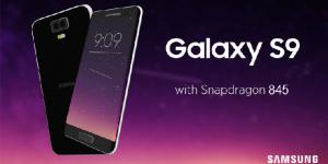Snapdragon 845 ؛ نسل بعدی پردازنده ها در گوشی Samsung Galaxy S9
