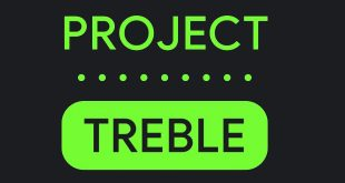 نگاهی به پروژه Treble و آینده آپدیت های اندرویدی