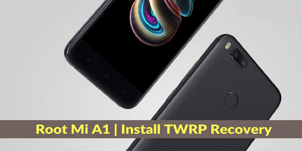 Root-Mi-A1-Install-TWRP-Recover-Unlock-B